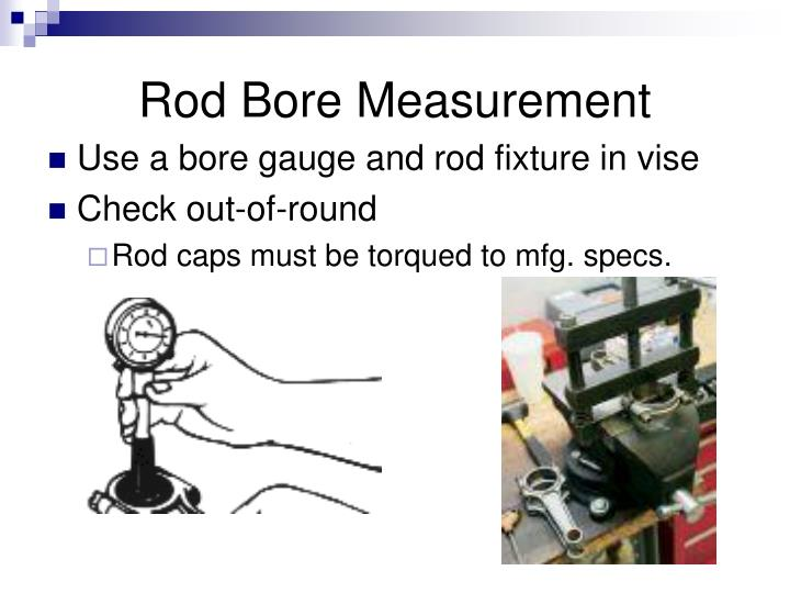 Rod Bore Measurement