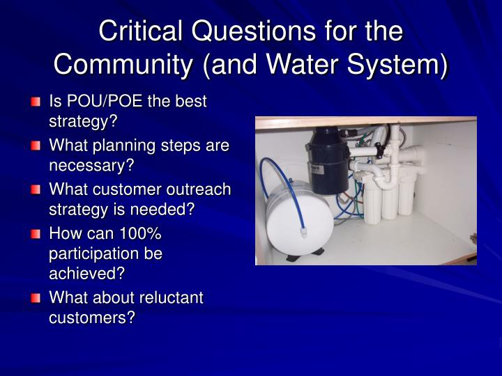 Critical questions for the community and water system