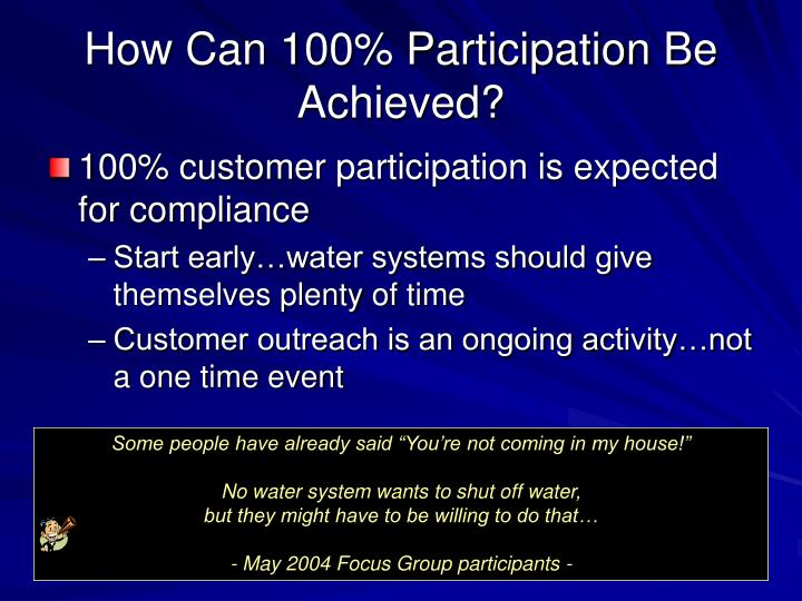 How Can 100% Participation Be Achieved?