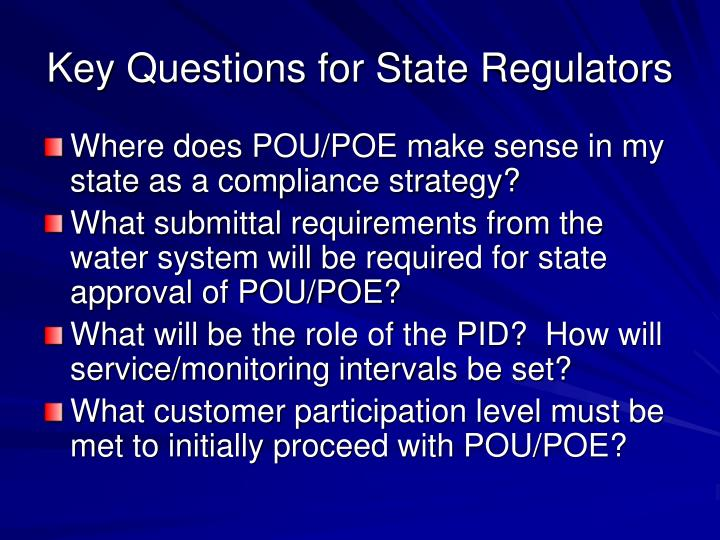 Key Questions for State Regulators