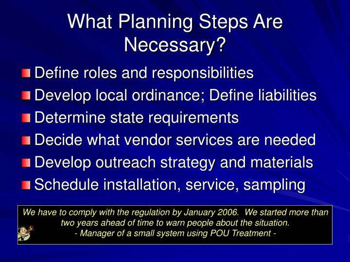 What Planning Steps Are Necessary?