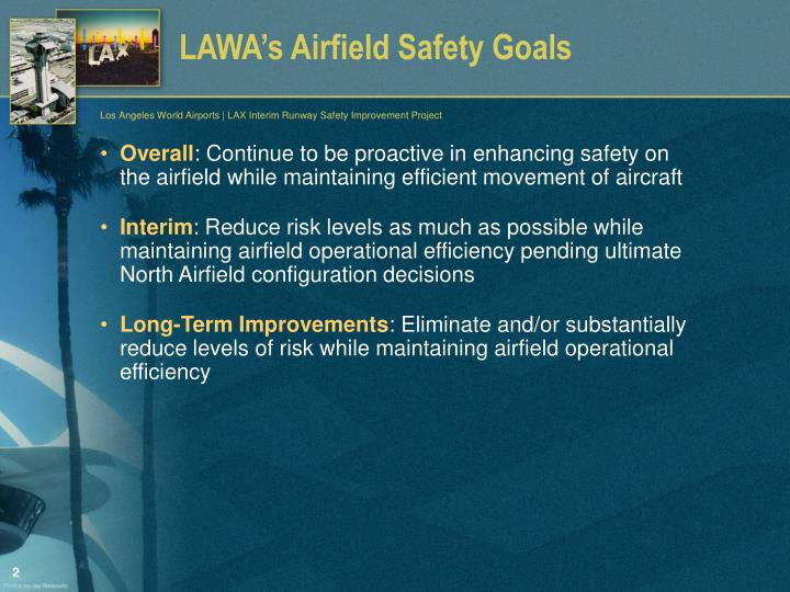 LAWA's Airfield Safety Goals