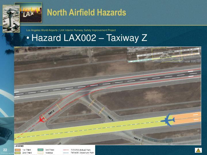 North Airfield Hazards