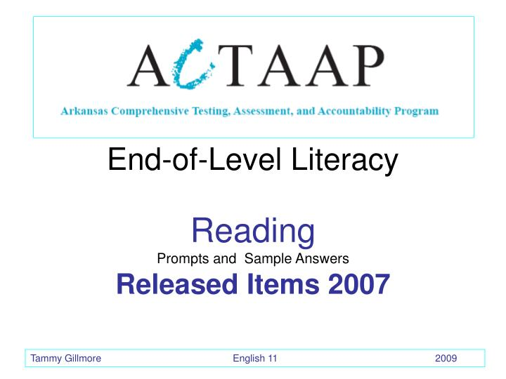 End of level literacy