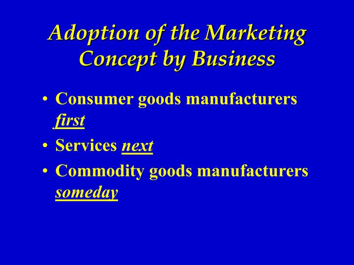 Adoption of the Marketing Concept by Business