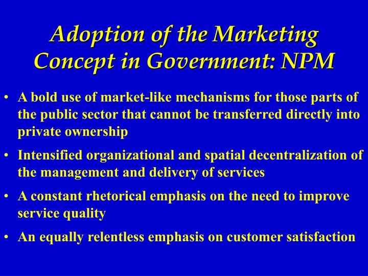 Adoption of the Marketing Concept in Government: NPM