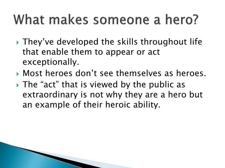 what makes someone a hero What makes a hero has 82 ratings and 22 reviews jim said: this was a decent book on altruism but didn't have much to do with heroism there's a lot mor.