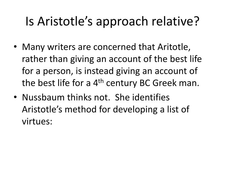 Is Aristotle's approach relative?