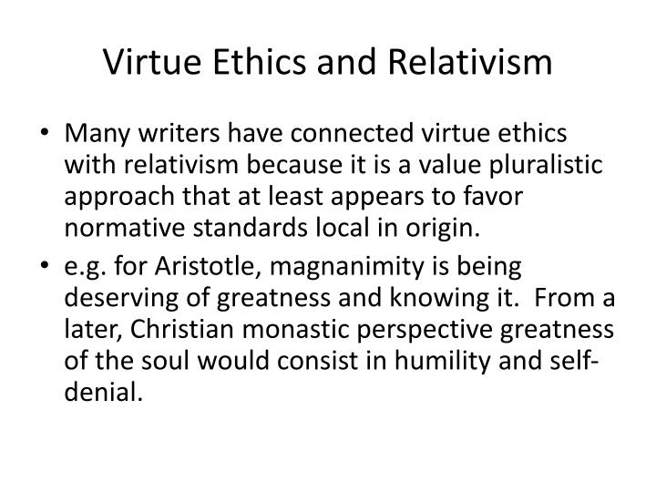 Virtue Ethics and Relativism