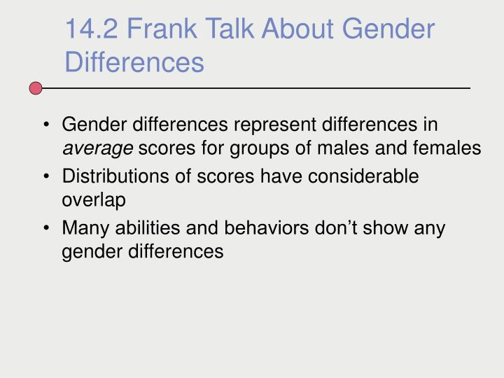 Gender differences represent differences in