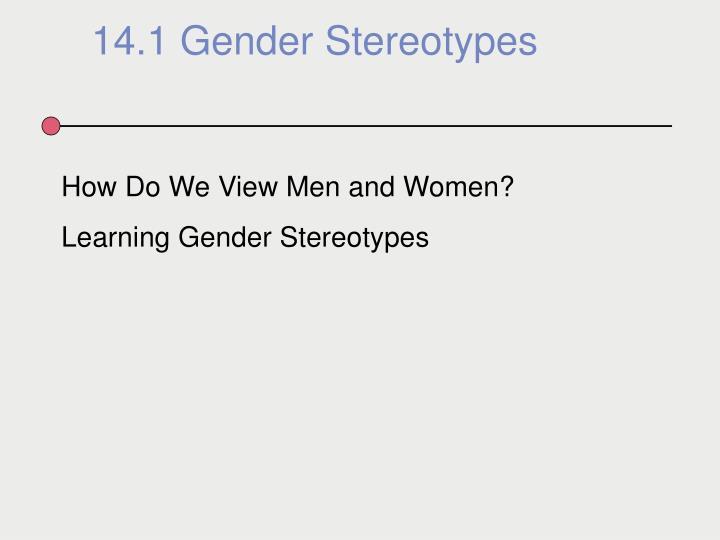 14.1 Gender Stereotypes