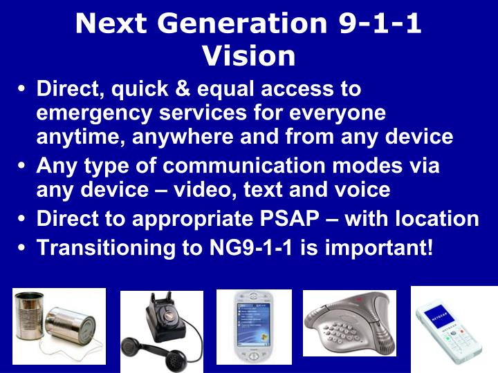 Next Generation 9-1-1