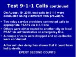 test 9 1 1 calls continued
