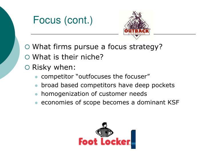 Focus (cont.)