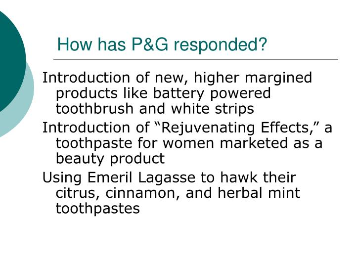 How has P&G responded?