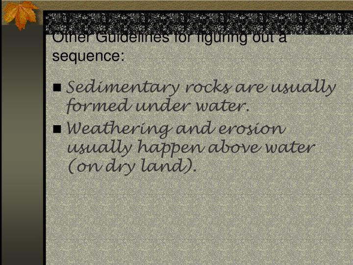 Other Guidelines for figuring out a sequence: