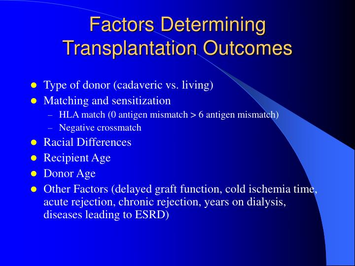 Factors Determining Transplantation Outcomes
