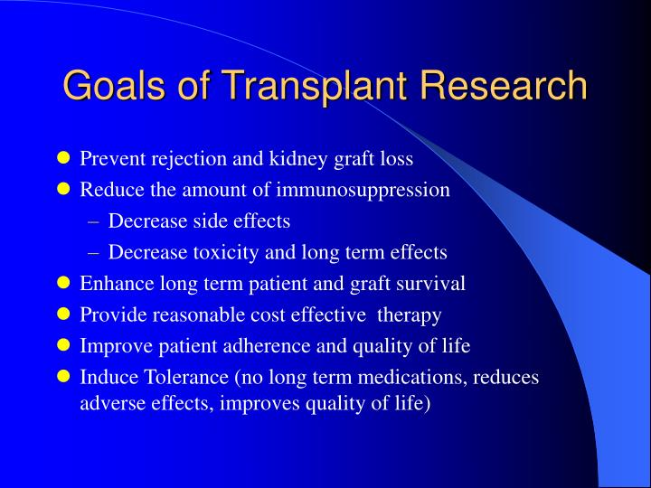 Goals of Transplant Research