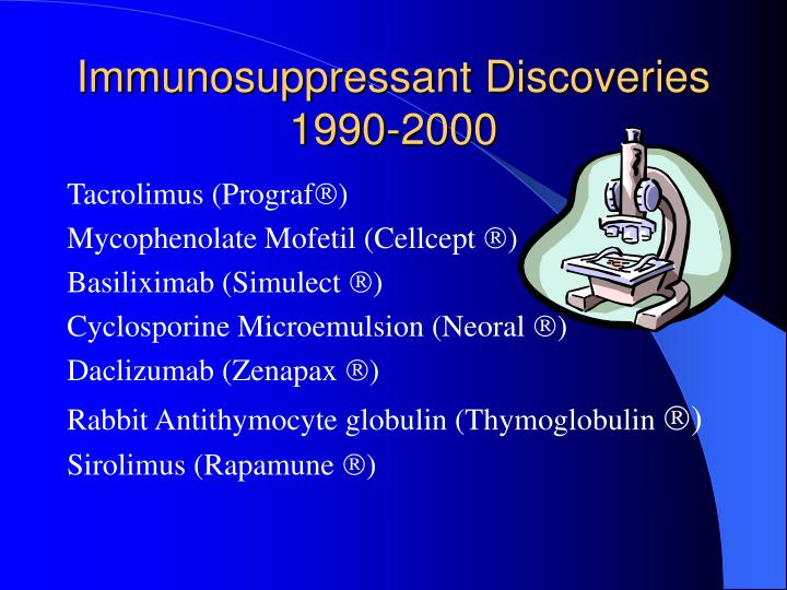 Immunosuppressant Discoveries 1990-2000