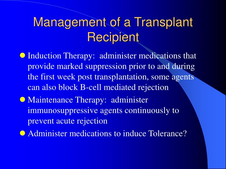Management of a Transplant Recipient