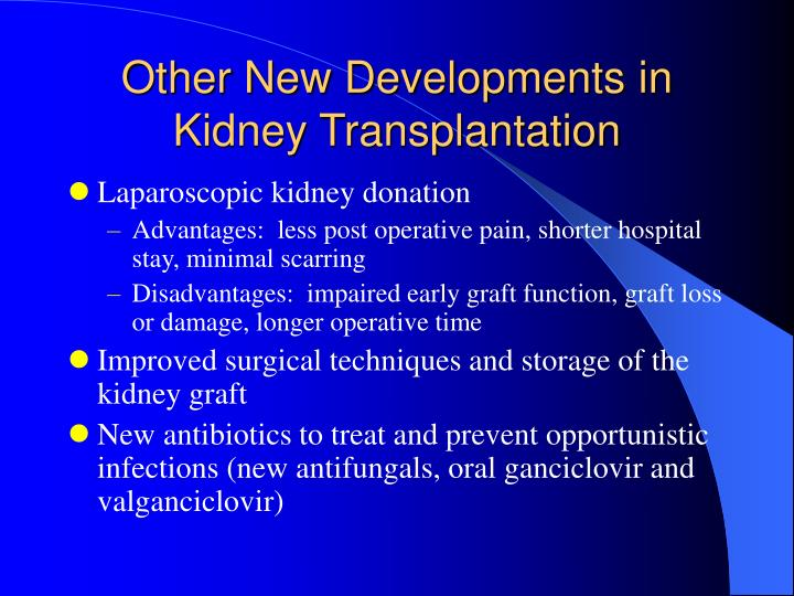 Other New Developments in Kidney Transplantation