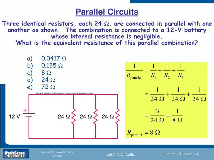 Three identical resistors, each 24