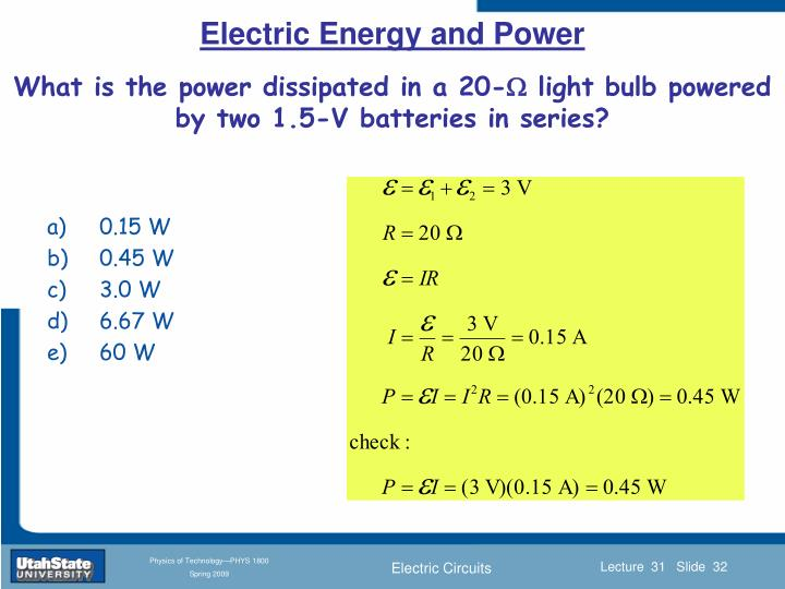 What is the power dissipated in a 20-