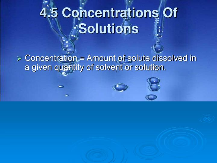 4.5 Concentrations Of Solutions