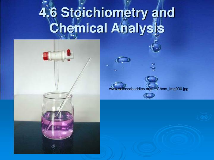 4.6 Stoichiometry and Chemical Analysis