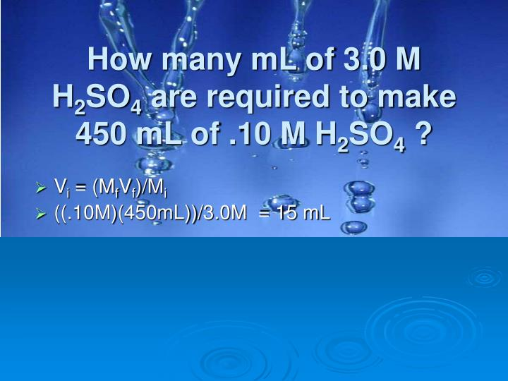 How many mL of 3.0 M H
