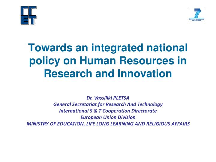Towards an integrated national policy on human resources in research and innovation