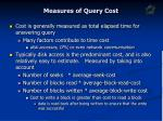 measures of query cost