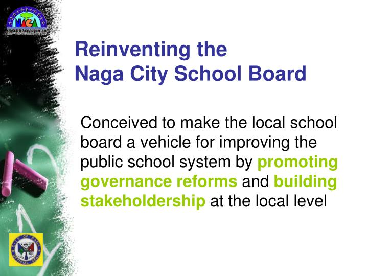 Reinventing the naga city school board1