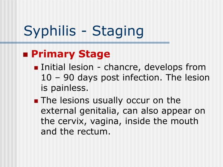Syphilis - Staging