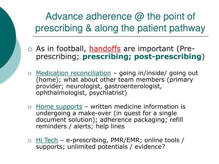 Advance adherence @ the point of prescribing & along the patient pathway