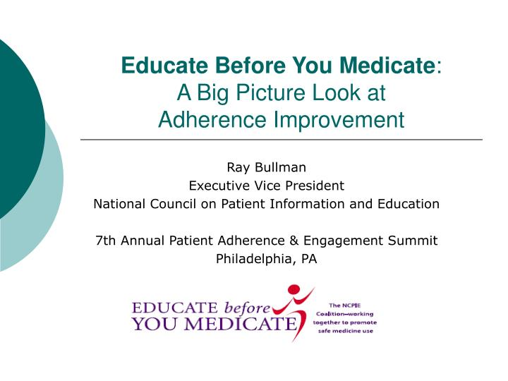 Educate before you medicate a big picture look at adherence improvement