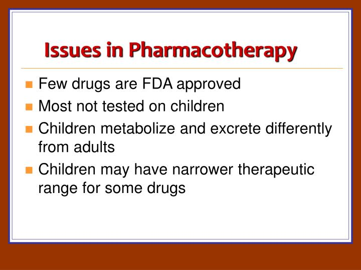 Issues in Pharmacotherapy