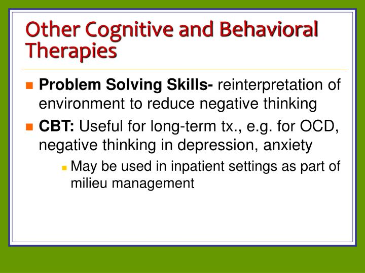Other Cognitive and Behavioral Therapies