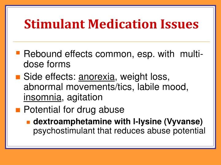Stimulant Medication Issues