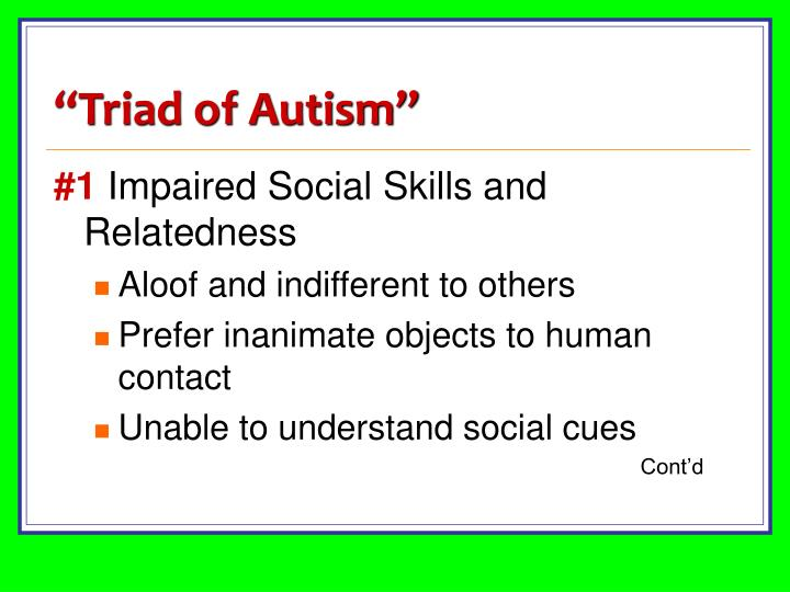 """Triad of Autism"""