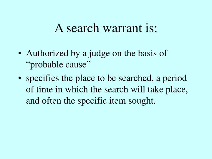 A search warrant is: