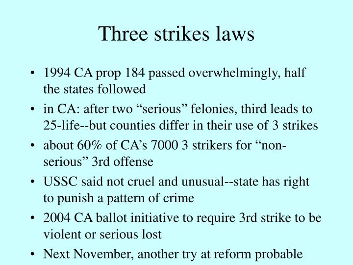 Three strikes laws