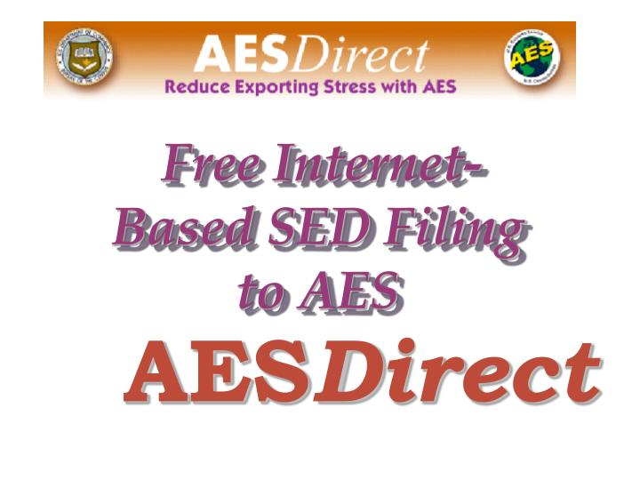 Free Internet-Based SED Filing to AES