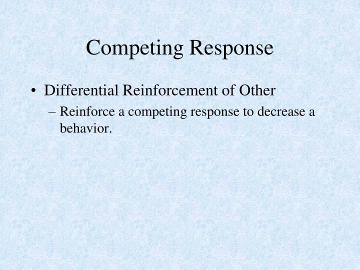 Competing Response