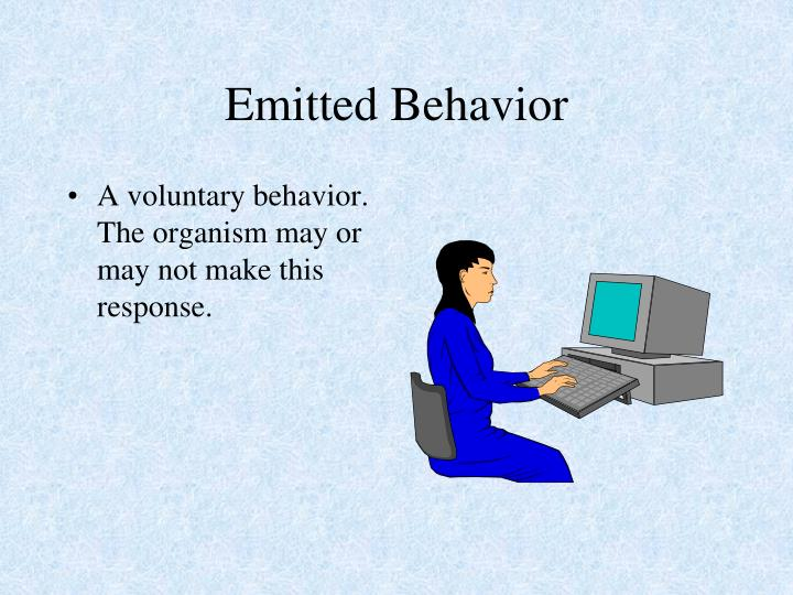 Emitted Behavior