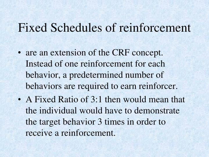 Fixed Schedules of reinforcement