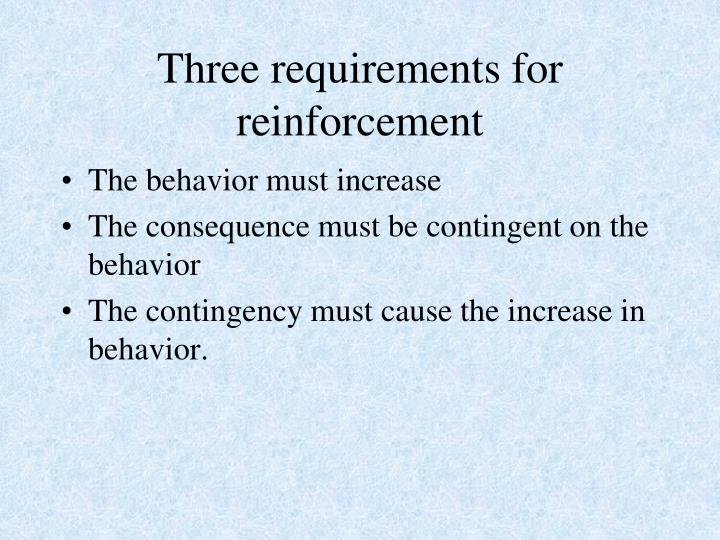 Three requirements for reinforcement