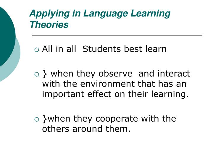 Applying in Language Learning Theories