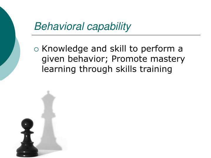 Behavioral capability