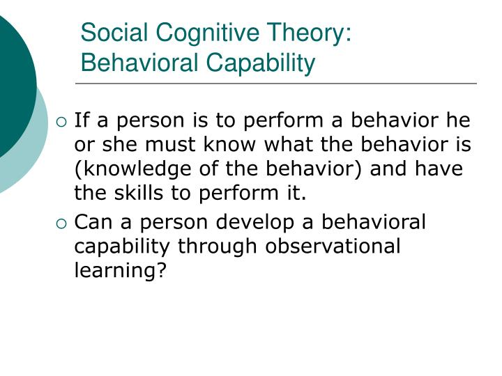 Social Cognitive Theory: Behavioral Capability